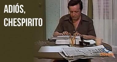 Recordando al Chespirito reportero