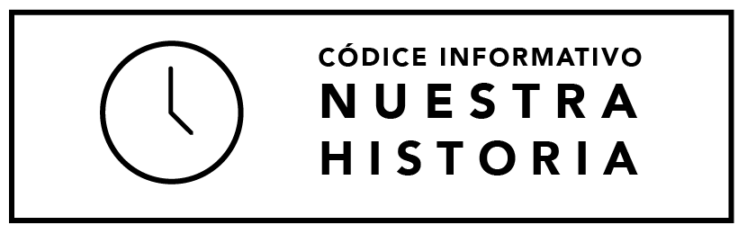 Códice Informativo – Nuestra Historia