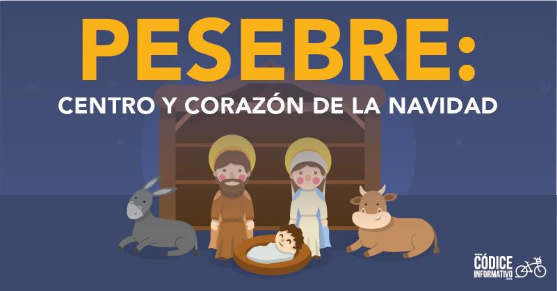 Pesebre: Centro y corazón de la navidad.