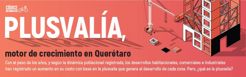 Plusvalía, motor de crecimiento en Querétaro.