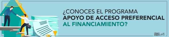 ¿Conoces el programa Apoyo de Acceso Preferencial al Financiamiento?