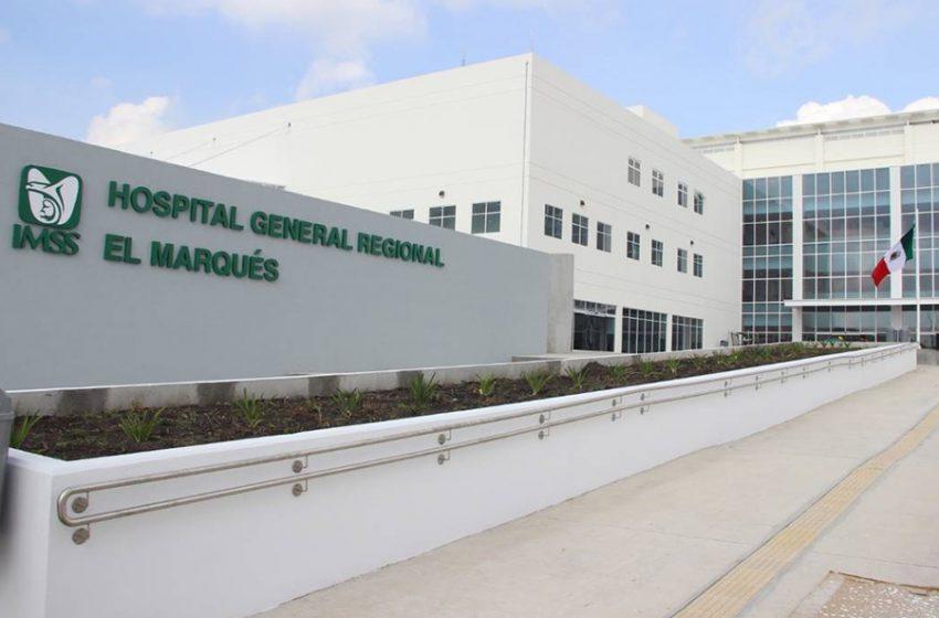Se suma el Hospital General de El Marqués para la atención de pacientes COVID