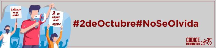 #2deOctubre #NoSeOlvida