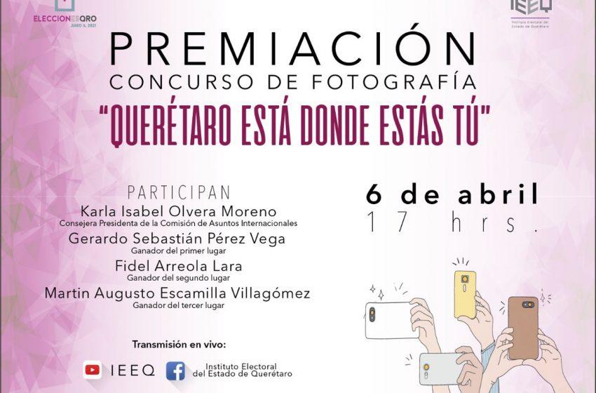 "IEEQ premia a ganadores del concurso ""Querétaro está donde estás tú"""