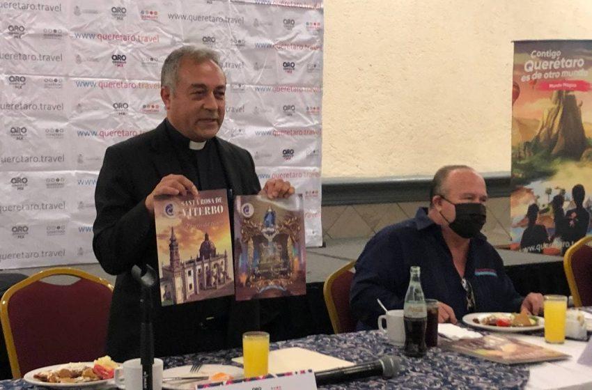 En colaboración con la Diócesis de Querétaro, Secretaría de Turismo impulsa turismo religioso